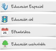 Educacion Especial Educacion Vial Educacion Sustentable Efemerides