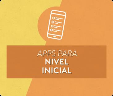 Apps para Nivel Inicial